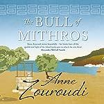 The Bull of Mithros   Anne Zouroudi