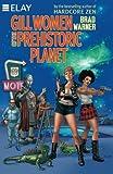 Gill Women of the Prehistoric Planet