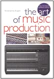The Art of Music Production, Richard James Burgess, 0711990107