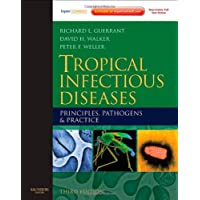 Tropical Infectious Diseases: Principles, Pathogens and Practice (Expert Consult - Online and Print)