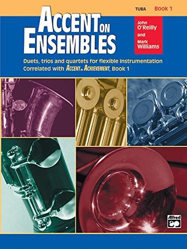 (Accent on Ensembles, Book 1 / Tuba (Accent on Achievement))