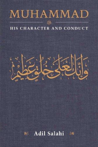 Muhammad Character Conduct Adil Salahi