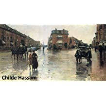 543 Color Paintings of Childe Hassam - American Impressionist Painter (October 17, 1859 - August 27, 1935)