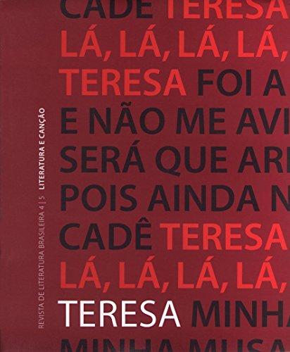 Revista Teresa Nº 4-5. Revista de Literatura Brasileira