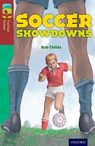 Read Online Oxford Reading Tree Treetops Fiction: Level 15: Soccer Showdowns ebook