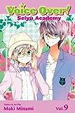 Voice Over!: Seiyu Academy, Vol. 9