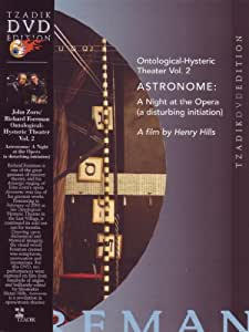 Ontological-Hysteric Theater, Vol. 2: Astronome - A Night at the Opera