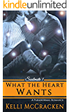 What the Heart Wants: A Paranormal Romance (Soulmate Series Book 1)
