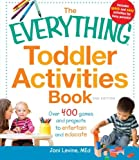 The Everything Toddler Activities Book: Over 400 games and projects to entertain and educate (Everything (Parenting))