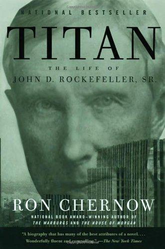 """""""Titan - The Life of John D. Rockefeller, Sr."""" av Ron Chernow"""
