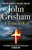 Front cover for the book A Time to Kill by John Grisham