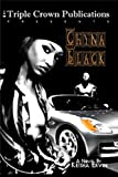Chyna Black (Triple Crown Publications Presents)