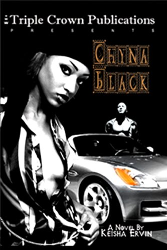 Chyna Black (Triple Crown Publications Presents)