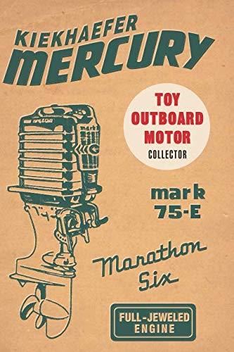(Kiekhaefer Mercury: Toy outboard motor collector)