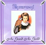 As Good As Gold by Pendragon