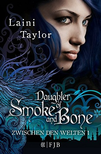 Daughter of Smoke and Bone: Zwischen den Welten