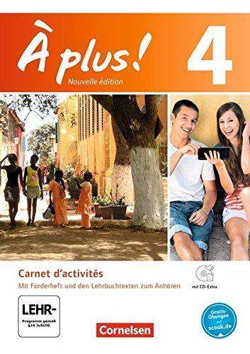 À plus ! - Nouvelle édition / Band 4 - Carnet d'activités mit Audio- und Video-Materialien: Mit eingelegtem Förderheft