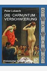 Die Carnuntum-Verschwörung Paperback
