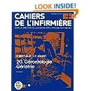 Cahiers de l'infirmière (20): Gérontologie, gériatrie (Cahiers de l'infirmiere) (French Edition)