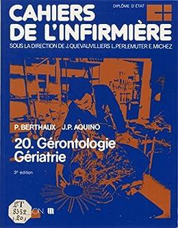 Cahiers de l'infirmière (20): Gérontologie, gériatrie (Cahiers de l'infirmiere) (French Edition) by [Berthaux, Paul, Aquino, Jean-Pierre]