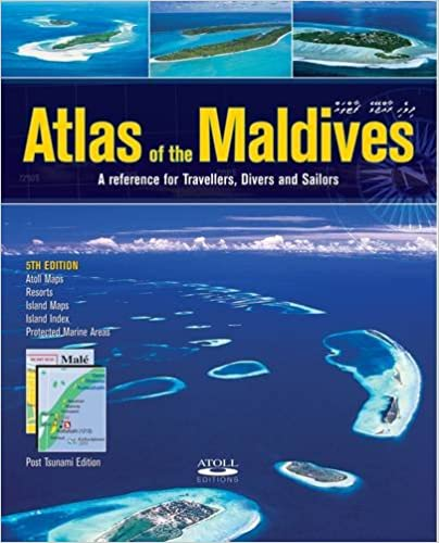 A Reference for Travellers Divers and Sailors Atlas of the Maldives