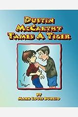 Dustin McCarthy Tames A Tiger Paperback