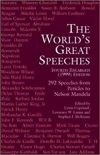 The World S Great Speeches Fourth Enlarged 1999 Edition Copeland Lewis Lamm Lawrence W Mckenna Stephen J 9780486409030 Books