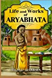 Life and Works of Aryabhata