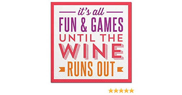 Slant Cocktail Napkins 20 Count Its All Fun and Games Until the Wine Runs Out F155524