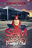Sam Dorsey And His Breakfast Club (Sam Dorsey And Gay Popcorn Book 4) offers