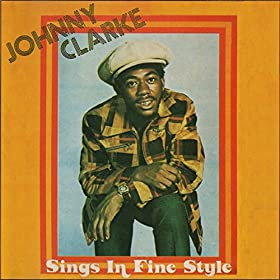 Johnny Clarke None Shall Escape The Judgement Every Rasta Is A Star