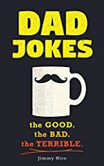 """The perfect gift for Father's Day!                """"Dad, can you put my shoes on?""""  """"No, I don't think they'll fit me.""""              Ah, the dad joke—humor that reminds us of all the lovable, embarrassing dads out there. Be prepared for..."""