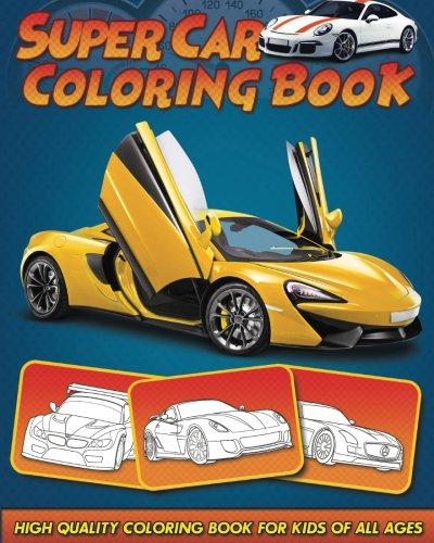 High Quality Portraits (Supercar Coloring Book: 30 High Quality Supercar Design for Kids of All Ages)