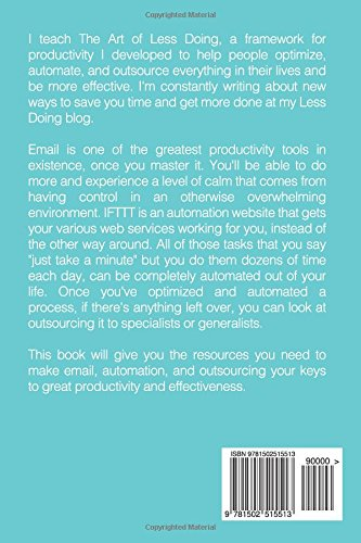 Automate and Virtual Assistants Your Ultimate Productivity Weapons Optimze and Outsource Everything In Your Life: How to Make Email IFTTT