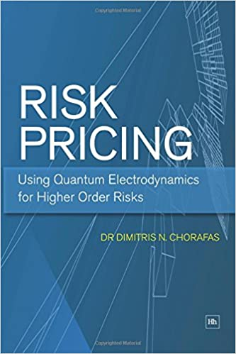 Read online Risk Pricing: Using Quantum Electrodynamics for Higher Order Risks PDF