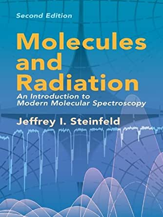 molecules and radiation an introduction to modern