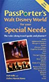 img - for PassPorter's Walt Disney World for Your Special Needs: The Take-Along Travel Guide and Planner! (Passporter Walt Disney World) book / textbook / text book
