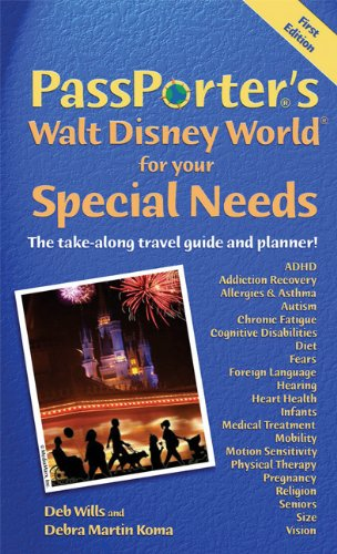 Read Online PassPorter's Walt Disney World for Your Special Needs: The Take-Along Travel Guide and Planner! (Passporter Walt Disney World) pdf epub