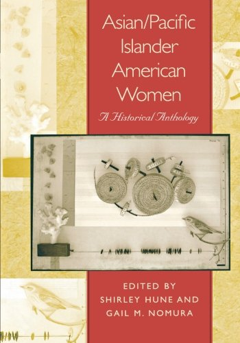 asian-pacific-islander-american-women-a-historical-anthology