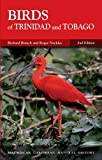 Birds of Trinidad and Tobago (Macmillan Caribbean Natural History) by Richard Ffrench (2004-12-23)