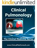 Clinical Pulmonology - 2017 (The Clinical Medicine Series Book 19)
