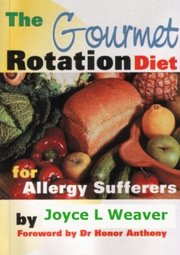 The Gourmet Rotation Diet For Allergy Sufferers ()