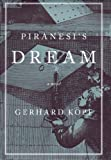 Piranesi's Dream, Gerhard Kopf, 0807614734