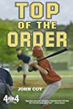 Top of the Order, John Coy, 0312611110