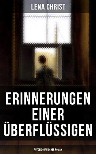 Erinnerungen einer Überflüssigen (Autobiografischer Roman) (German Edition)