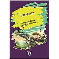 Tom Sawyer-İspanyolca Türkçe Bakışımlı Hikayeler