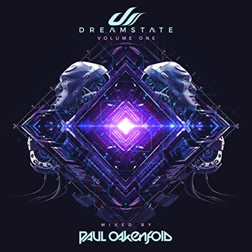 Various Artists - Paul Oakenfold: Dreamstate, Volume One (2017) [WEB FLAC] Download