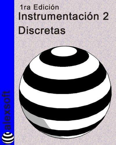 Descargar Libro Instrumentación 2: Variables Discretas Alexander Espinosa