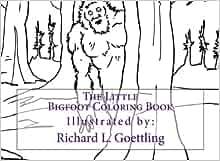 the little bigfoot coloring book richard l goettling