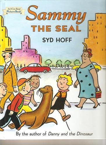 (Sammy the Seal (An I Can Read Picture Book) 2nd (second) Print edition by Syd Hoff published by Barnes & Noble (2005) [Hardcover])